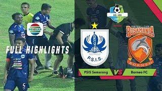 PSIS Semarang (1) vs (0) Borneo FC - Full Highlight | Go-Jek Liga 1 Bersama Bukalapak