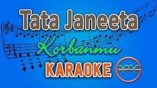 Download Mp3 Tata Janeeta - Korbanmu  Karaoke  | Gmusic