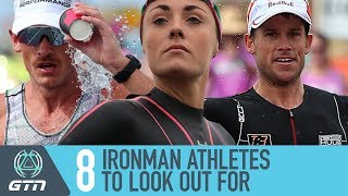 8 Ironman Triathletes To Watch | A Look At The 2018 Triathlon Season
