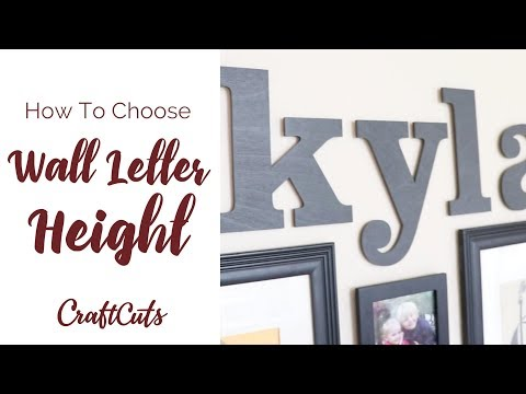 How to Order Wall Letter Size - DIY Wall Letters | Craftcuts.com