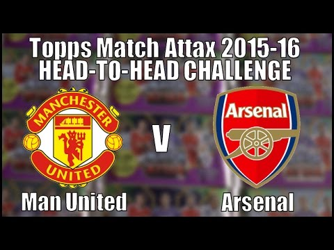 MAN UNITED v ARSENAL ⚽️ topps MATCH ATTAX Premier League 2015-16 ⚽️ HEAD-TO-HEAD CHALLENGE!