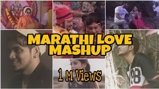 Marathi Love Mashup | 2020 | DJ Aakash (Mr.Daku)
