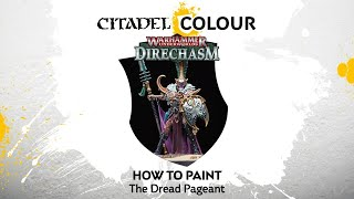 How to Paint Direchasm: The Dread Pageant