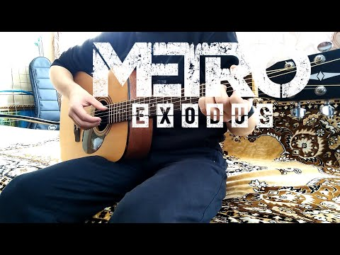 Metro Exodus Race Against Fate   Overwritten Guitar Cover by Ear Servant  