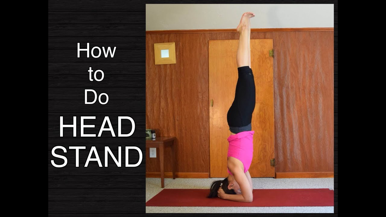 How To Do Headstand Yoga Upload