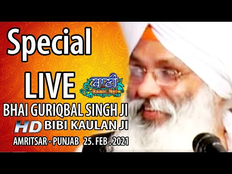Exclusive-Live-Now-Bhai-Guriqbal-Singh-Ji-Bibi-Kaulan-Wale-From-Amritsar-25-Feb-2021