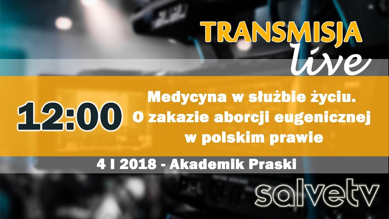 12:00 Medycyna w służbie życiu. O zakazie aborcji eugenicznej w polskim prawie