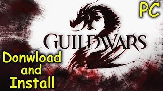 How to Download and Install Guild Wars 2 - Free2Play [PC]