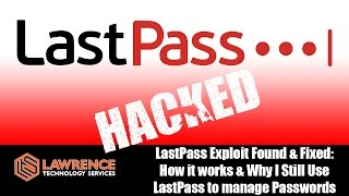 Tom's Tech News 3/22/2017: LastPass Exploit Found & Fixed. How it Works & Why I Still Use LastPass