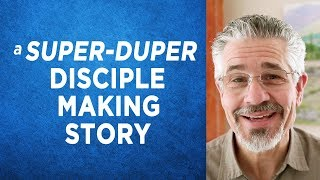 A Super-Duper, Disciple-Making Story | Little Lessons with David Servant