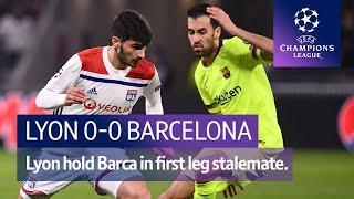 Lyon vs Barcelona (0-0) | UEFA Champions League Highlights