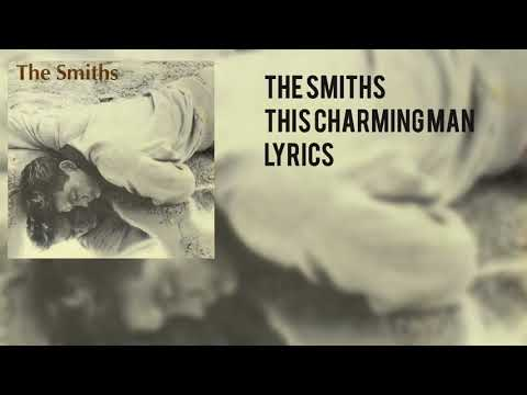 The Smiths - This Charming Man (Lyric Video)