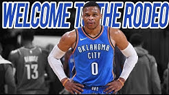 "Russell Westbrook ""Welcome To The Rodeo"" (HD)"