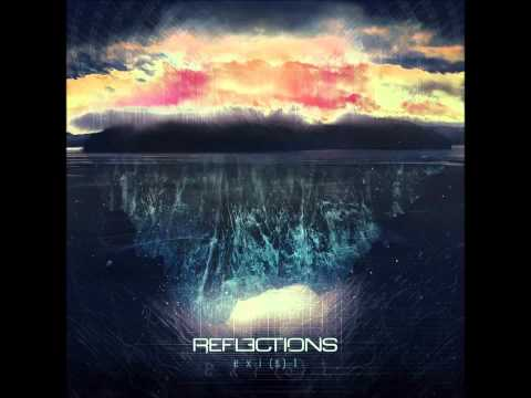 Reflections - Exist | Exi(s)t NEW ALBUM 2013