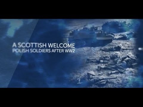 A Scottish Welcome, Polish Soldiers After WW2
