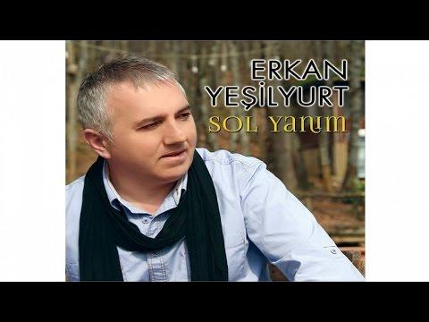 Erkan Yeşilyurt - Sevdamı Yazacağım