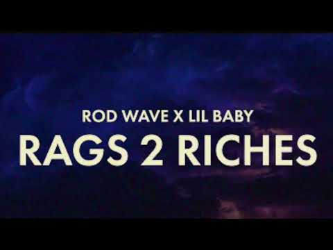 Rod Wave ft. Lil Baby – RAGS 2 RICHES [Instrumental]