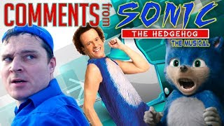 BETTER THAN THE MOVIE? Top Ten Comments on SONIC: THE MUSICAL
