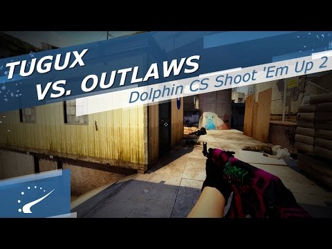TuGuX vs. Outlaws - Dolphin CS Shoot