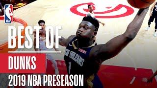 BEST DUNKS From 2019 NBA Preseason