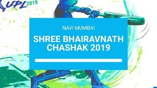 SHREE BHAIRAVNATH CHASHAK 2019 | NAVI MUMBAI (FINAL DAY)