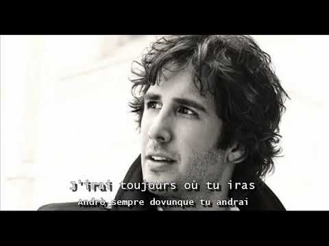 Josh Groban - Per Te (Lyrics + Traduction Français / Italien)