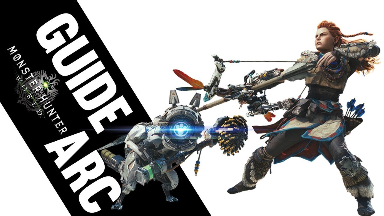 GUIDE ARC - Monster Hunter World FR