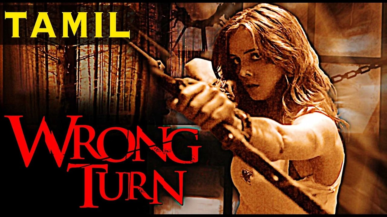 Wrong Turn Full Movie In Tamil With Eng Subs