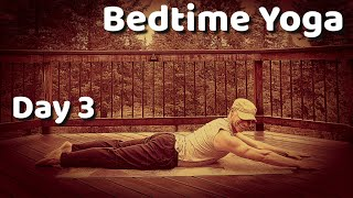 Day 3 - Back and Spine Stretch - 7 Day Bedtime Yoga