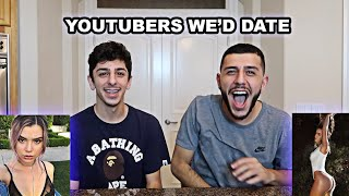 WHICH YOUTUBERS WOULD WE DATE?!