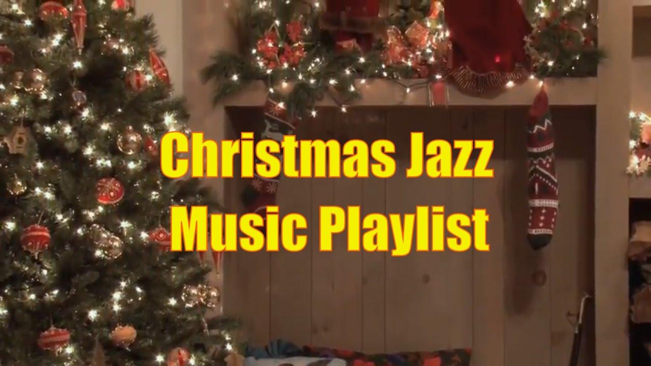 Holiday Jazz Music Playlist 2016: Smooth Christmas Jazz Instrumental ...