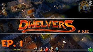 A New Dungeon Keeper -  Ep. 1 - Dwelvers - Let