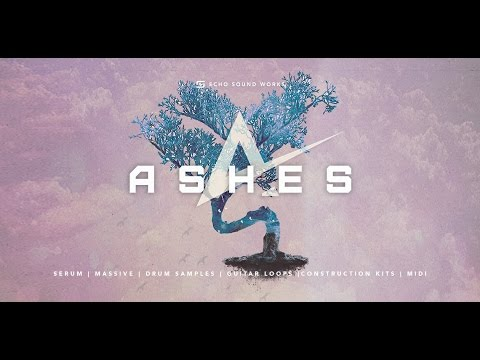 ASHES By Echo Sound Works For Serum / Massive + Bonus Items