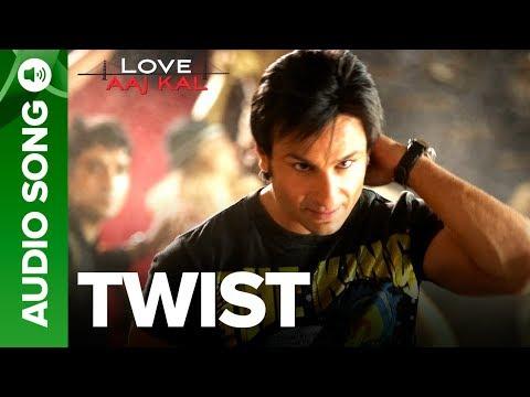 TWIST - Full Audio Song | Love Aaj Kal | Saif Ali Khan & Deepika Padukone