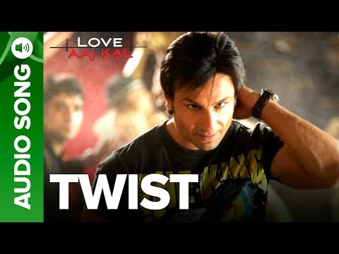 TWIST - Full Audio Song | Love Aaj Kal | Saif Ali Khan & Deepika Padukone