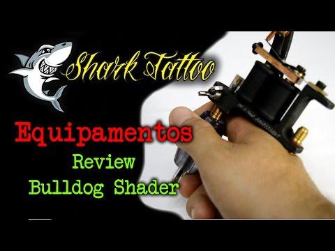 Review da Bulldog Shader - Paulo Fernando