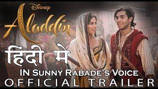 Disney's Aladdin   Hindi Trailer 3   Dub by Sunny Rabade   2019