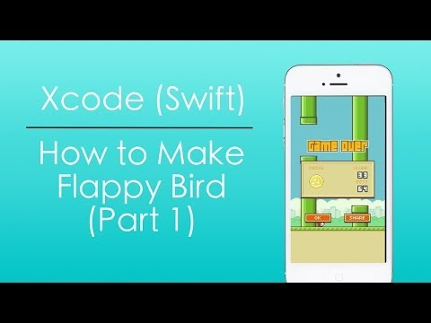 How to Make Flappy Bird With Swift in Xcode (Part 1)