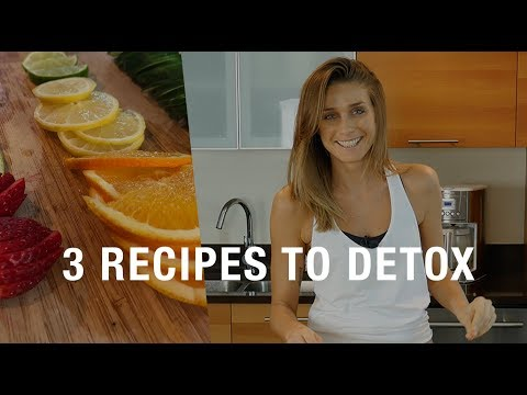 Detox and Cleanse with these 3 easy to make recipes!