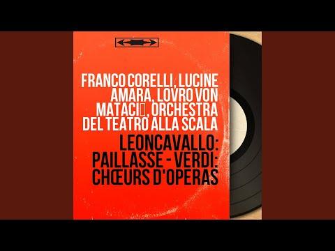 """Pagliacci, Act 2, Scene 2 """"The Play"""": Air. """"No! Pagliaccio Non Son"""" (Canio, Choir, Silvio, Nedda)"""