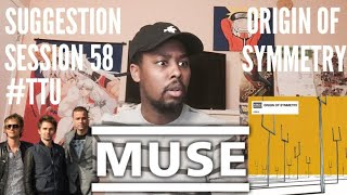 Baixar Suggestion Session 58: Muse - Origin of Symmetry ALBUM REACTION