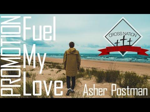 Asher Postman - Fuel My Love ft  Nikolas Warren [Christian Melodic Dance]