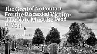Video The Goal of No Contact for the Discarded Victim:  The Narc Must Be Dead to You download MP3, 3GP, MP4, WEBM, AVI, FLV Juni 2017