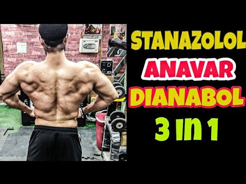 Stanazolol, Anavar And Dianabol  3 In 1  STEROID