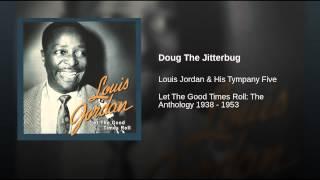 Doug The Jitterbug