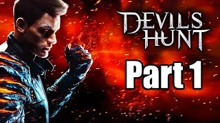 Devil's Hunt (2019) PC Gameplay Walkthrough Part 1 (No Commentary)