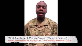 What our clients say  ... 1ST Lt  Kevyn Cooper