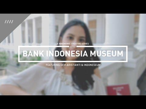 BANK INDONESIA MUSEUM • MNEMONIC