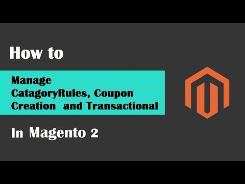 Magento 2 Tutorial Lesson #9  | #CatagoryRules #CouponCreate  and #TransactionalEmail