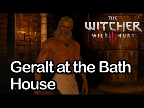 The Witcher 3 - Geralt at the Bath House